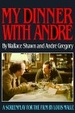 Cover of My Dinner with Andre