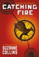 Cover of Catching Fire (the Second Book of the Hunger Games)