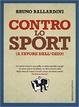 Cover of Contro lo sport