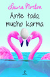 Cover of Ante todo, mucho karma