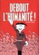 Cover of Debout l'humanité !