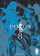 Cover of Dogs Pallottole & Sangue vol. 08