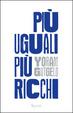 Cover of Più uguali, più ricchi