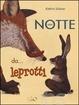 Cover of Una notte da… leprotti