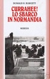 Cover of Currahee! Lo sbarco in Normandia