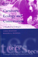 Cover of Carnivore Ecology and Conservation