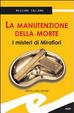 Cover of La manutenzione della morte. I misteri di Mirafiori