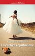 Cover of La cattiva reputazione