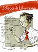 Cover of Schegge di liberazione