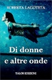 Cover of Di donne e altre onde