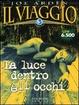 Cover of Il viaggio / La luce dentro gli occhi