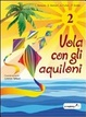 Cover of Vola con gli aquiloni 2