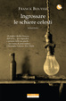 Cover of Ingrossare le schiere celesti