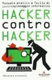 Cover of Hacker contro hacker