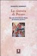 Cover of La cintura di Perseo. Dal mito della Grande Madre all'alfabeto galattico