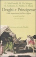Cover of Draghi e principesse