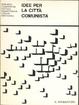 Cover of Idee per la città comunista