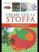 Cover of Creare con la stoffa