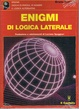 Cover of Enigmi di logica laterale