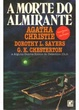 Cover of A morte do almirante