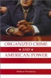 Cover of Organized Crime and American Power