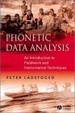 Cover of Phonetic Data Analysis