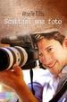 Cover of Scattami una foto
