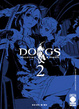 Cover of Dogs Pallottole & Sangue vol. 02