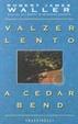 Cover of Valzer lento a Cedar Bend