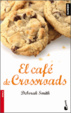 Cover of El Café de Crossroads