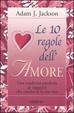 Cover of Le dieci regole dell'amore