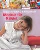 Cover of Die große SINGER Nähschule- Die schönsten Modelle für Kinder