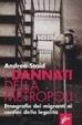 Cover of I dannati della metropoli