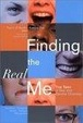 Cover of Finding the Real Me