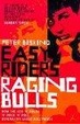 Cover of Easy Riders, Raging Bulls