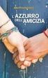 Cover of L'azzurro dell'amicizia