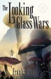 Cover of The Looking Glass Wars