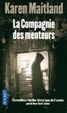 Cover of La compagnie des menteurs