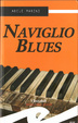 Cover of Naviglio blues
