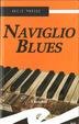 Cover of Naviglio blues