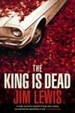Cover of The King is Dead