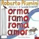 Cover of Orma, ramo, Roma o amor? Leggenda di una città