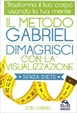Cover of Il metodo Gabriel
