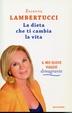 Cover of La dieta che ti cambia la vita