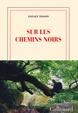 Cover of Sur les chemins noirs