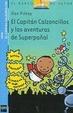 Cover of EL CAPITAN CALZONCILLOS Y LAS AVENTURAS DE SUPERPAÑAL