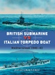 Cover of British Submarine vs Italian Torpedo Boat