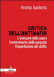Cover of Critica dell'antimafia. L'avanzare della paura, l'arretramento delle garanzie, l'imperfezione del diritto