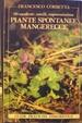 Cover of 99 modeste, umili, saporosissime erbe spontanee mangerecce
