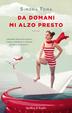 Cover of Da domani mi alzo presto